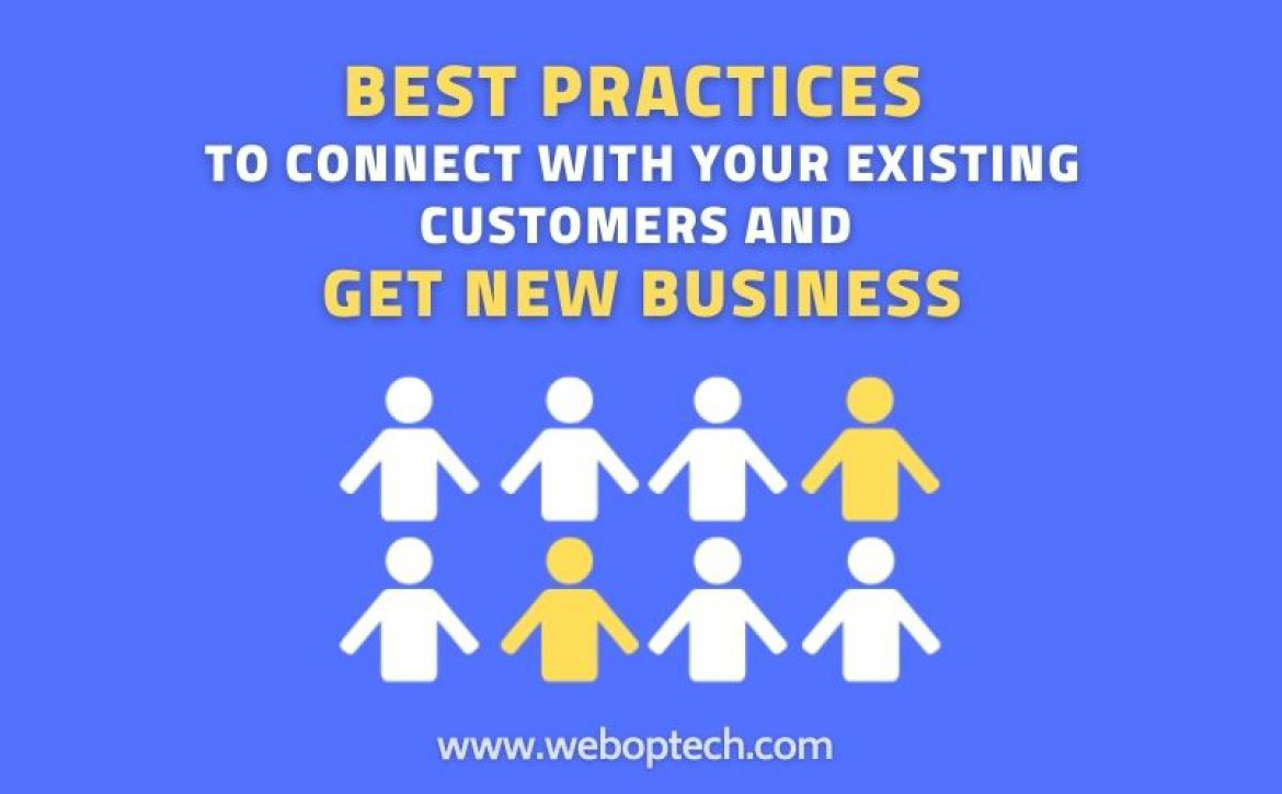best practice to connect existing customers