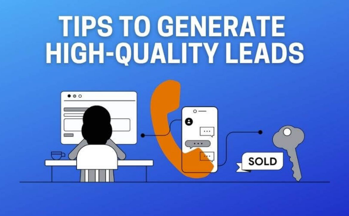 tips to generate quality leads