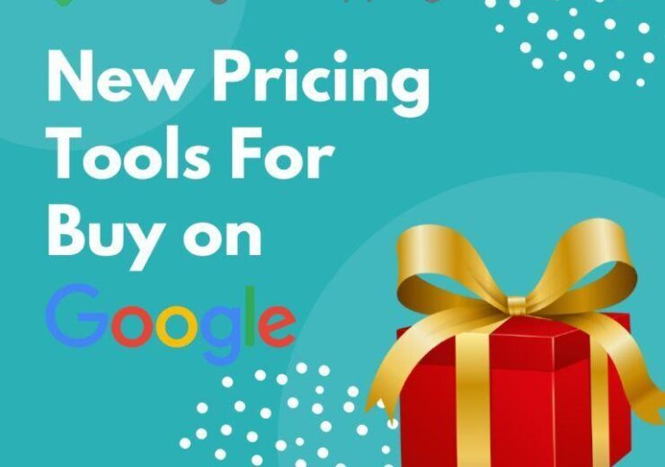 New Pricing Tools For Buy on Google 740x520