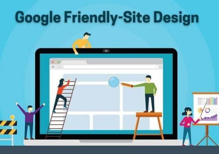 Google Friendly Site Design 740x500