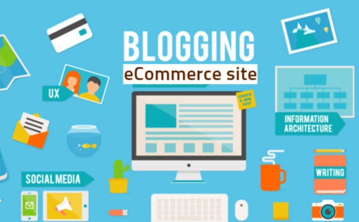 Why blogs are importants for a ecommerce website